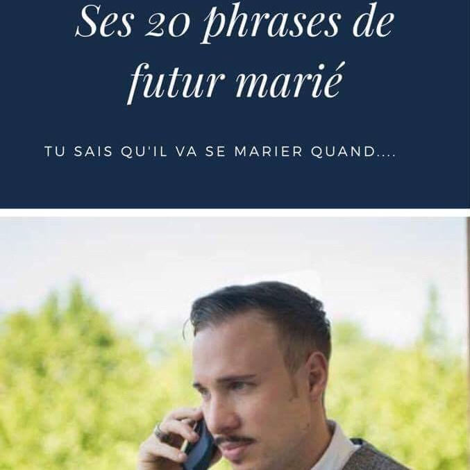 Phrases chocs de futur marié
