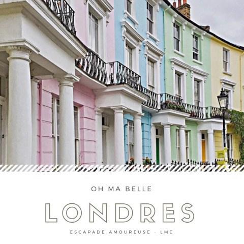 Escapade amoureuse – Londres ma Belle Londres!